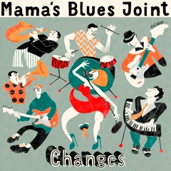 Mamas Blues Joint & the Horns